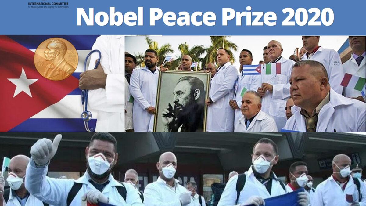 Κουβανικές ιατρικές ταξιαρχίες - Υποψηφιότητα για το βραβείο Νόμπελ Ειρήνης 2020